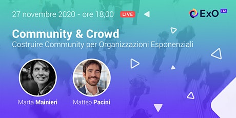 Costruire Community per Organizzazioni Esponenziali biglietti