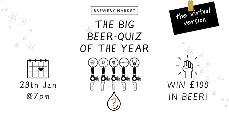 Brewery Market's big beer-quiz of the year 2 - the virtual version tickets