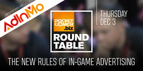 PG.biz RoundTable: The New Rules Of In-Game Advertising, with AdInMo tickets