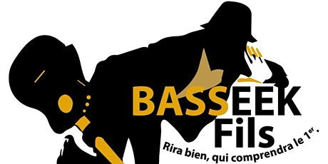 BASSEEK COMEDY SHOW billets