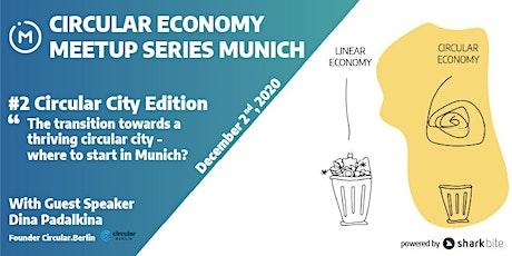 CE Meetup Munich #2 - Circular City Edition Tickets