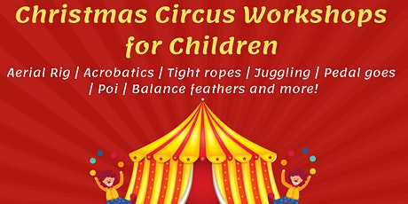 Children' s Circus Workshop - Christmas Holiday tickets