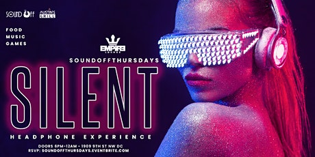 SOUND OFF THURSDAYS: SILENT HEADPHONE EXPERIENCE tickets