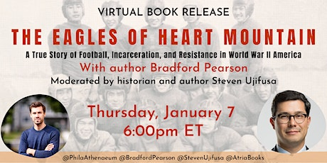 The Eagles of Heart Mountain Book Release with Bradford Pearson tickets