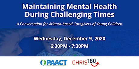 Maintaining Mental Health During Challenging Times tickets