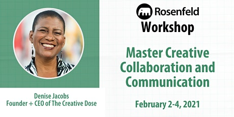 UX Workshop: Master Creative Collaboration and Communication tickets