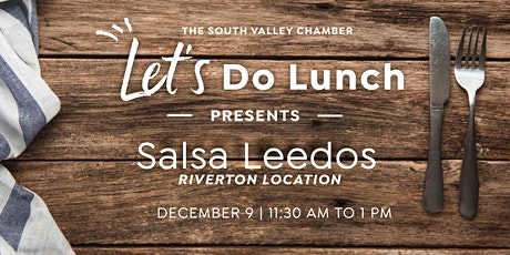 Lets Do Lunch- Salsa Leedos Mexican Grill tickets
