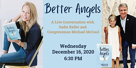 Better Angels: Live with Sadie Keller and Congressman Michael McCaul tickets