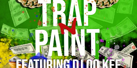 TRAP -N- PAINT tickets