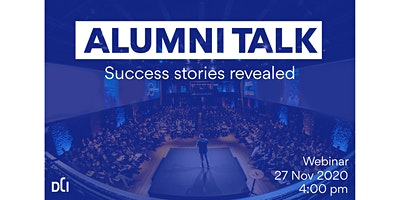 DCI Alumni Talk - Success Stories Revealed!