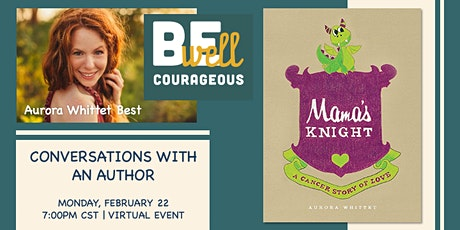 Be Well Book Club: Mama's Knight: A Cancer Story of Love by Aurora Whittet tickets