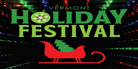 Vermont Holiday Festival Light & Music Spectacular tickets