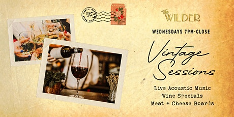 Vintage Sessions • Wine Wednesday At The Wilder tickets