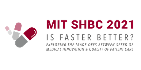 MIT Sloan Healthcare and BioInnovations Conference 2021 tickets
