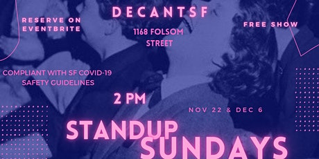 Sunday Standup at DecantSF (Socially Distant Daytime Comedy) tickets