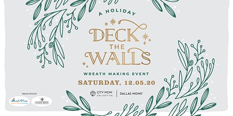 Deck the Walls: A Dallas Holiday Wreath Making Event tickets