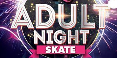 Monday Adult Nights at United Skates entradas