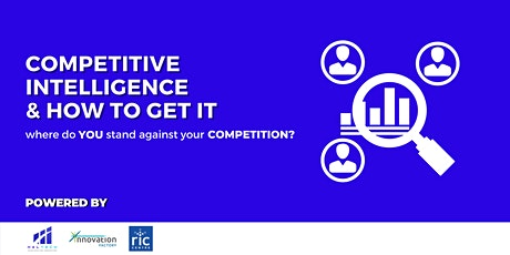 Competitive Intelligence and How to Get It tickets