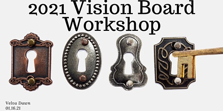 Keys in the Quantum Field~ Vision Board Workshop 2021 tickets