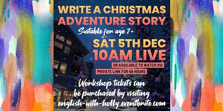 Write a Christmas Adventure Story Workshop (7+) tickets