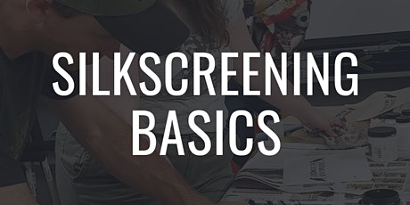 Silkscreen Basics - Subscriber Exclusive tickets