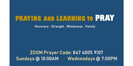 Praying and Learning to Pray for Recovery, Strength, Wholeness and Family tickets