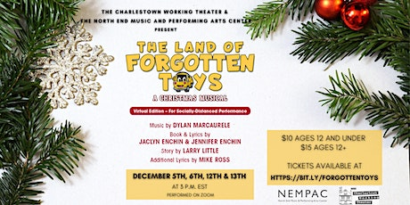 "NEMPAC & CWT Music Theatre Troupe present ""The Land of Forgotten Toys"" tickets"