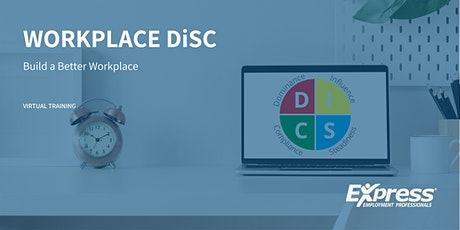 Workplace DiSC: Build a Better Workplace- Live Virtual Training tickets