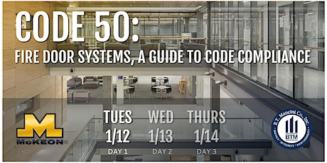 Code 50: Fire Door Systems, A Guide to Code Compliance (Day 1 of 3) tickets