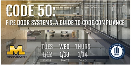 Code 50: Fire Door Systems, A Guide to Code Compliance (Day 2 of 3) tickets
