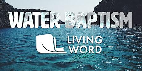 Water Baptism | Living Word Gilbert tickets