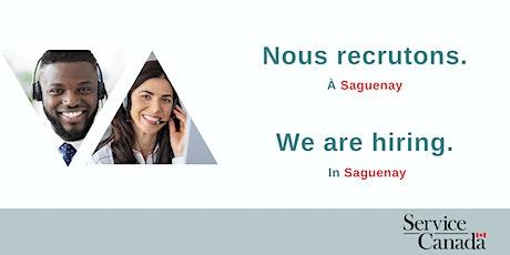 Séances d'information : Service Canada recrute à Saguenay! billets