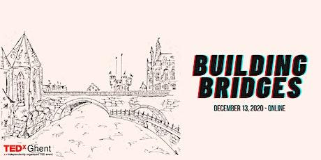 TEDxGhent 2020 - Building Bridges tickets