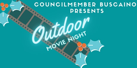 Councilmember Buscaino Presents  Drive In Movie Night at Freedom Plaza tickets
