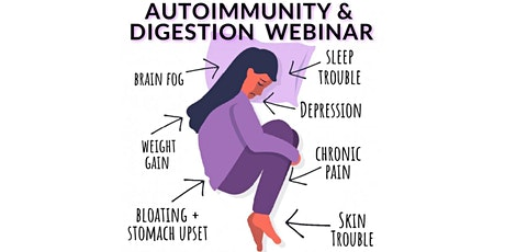 Natural Options for Autoimmune & Digestive Health - Live Webinar tickets