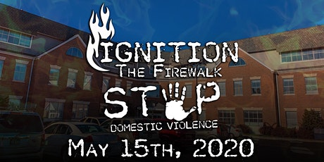 Ignition the Firewalk: Stop the Violence (Domestic Violence  Awareness) tickets