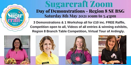 Sugarcraft Zoom Day of Demonstrations -  Region 8 South East tickets
