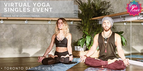 Toronto Dating Hub Virtual Event Series - Yoga for Singles (Ages 25-35) tickets