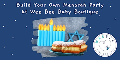 Build Your Own Menorah Party tickets