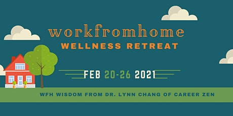 WFH Wellness Retreat tickets