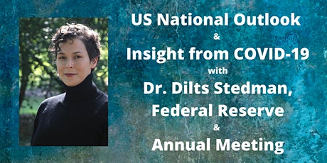 US National Outlook & Insight from COVID-19, Dr. Dilts Stedman, Fed Reserve tickets