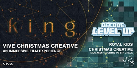 KING: VIVE Church Christmas Creative Worship Experience tickets