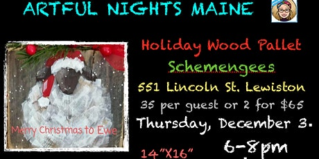 Holiday Wood Pallet at Schemengees tickets