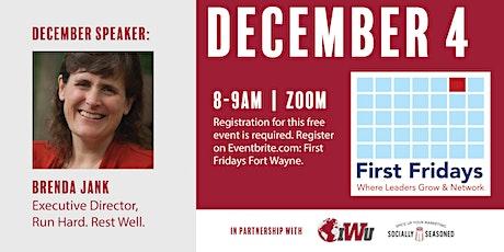 First Fridays Fort Wayne with Brenda Jank of Run Hard Rest Well tickets