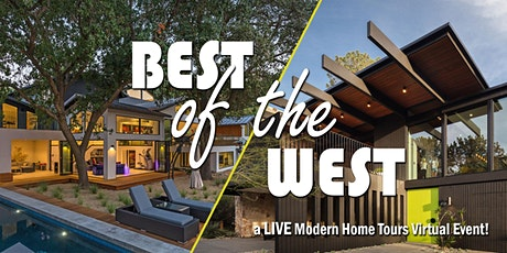 "MA+DS ""Best of the West"" Modern Home Tour - A LIVE Virtual Event tickets"