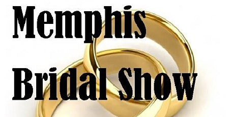 Winter 2021 Memphis Bridal Show tickets