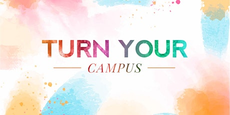 2021 Turn Your Campus tickets