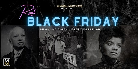 Real Black Friday: Online Black History Marathon tickets