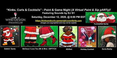 Kinks, Curls & Cocktails -Paint & Game Night (A Virtual Paint & Sip pARTy!) tickets