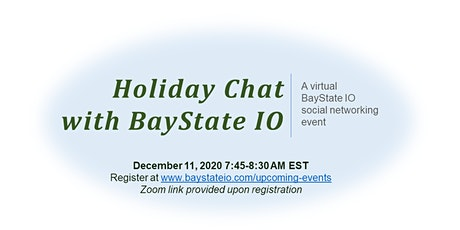 Holiday Chat with BayState IO tickets